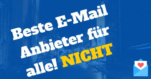 Gibt es den besten E-Mail Anbieter für alle?