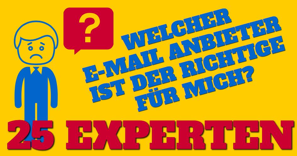 Welcher E-Mail Anbieter ist der Richtige für mich? 25 Experten sagen es dir!