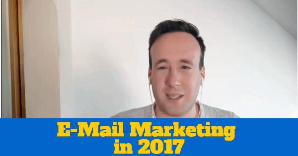 [VIDEO] 3 Tipps für dein E-Mail Marketing in 2017
