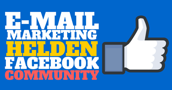 E-Mail Marketing Helden Facebook Community