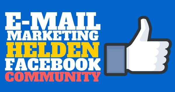E-Mail Marketing Helden Facebook Community