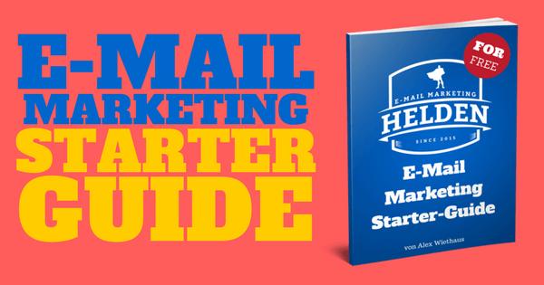 E-Mail Marketing Starterguide